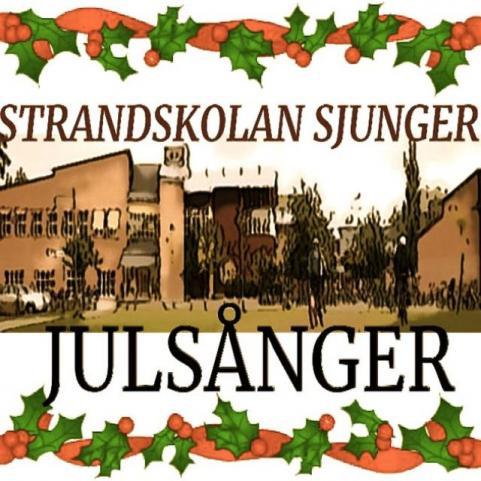 """Här är omslaget till 6:ornas julalbum """"Strandskolan sjunger julsånger""""."""
